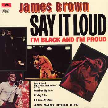 james-brown-say-it-loud-im-black-proud.jpg