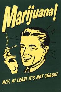 marijuana-aint-crack-poster